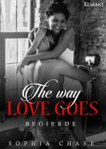Buchcover The way love goes – Begierde