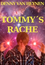 Buchcover Tommy´s Rache