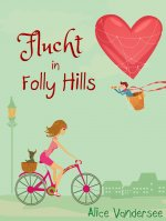 Buchcover Flucht in  Folly Hills